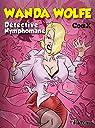Wanda Wolfe, détective nymphomane par Coax