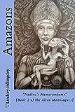 Amazons (Book 2): Nadine's Memorandums (Alien Monologues' Series) (English Edition)
