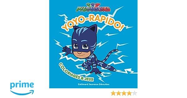 Yoyo Rapido Coloriages Et Jeux Amazon Fr Romuald Livres