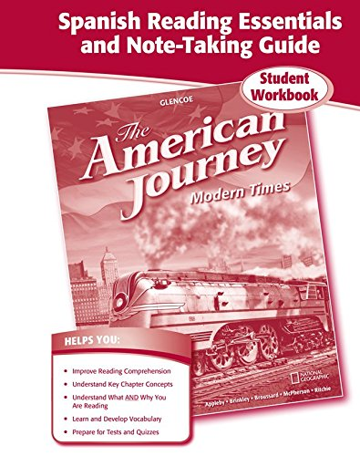 The American Journey, Modern Times, Spanish Reading Essentials and Note-Taking Guide (American Journey (Survey))