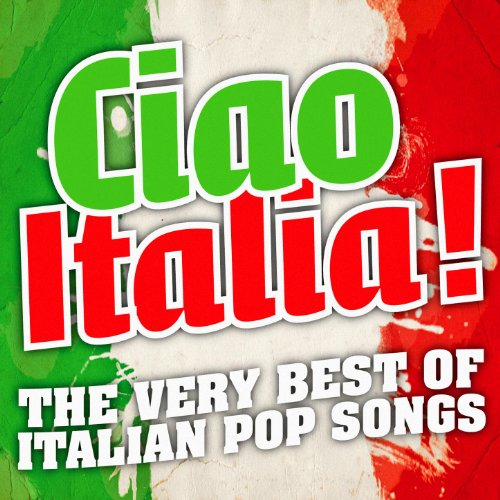 The Very Best Of Italian Pop Songs