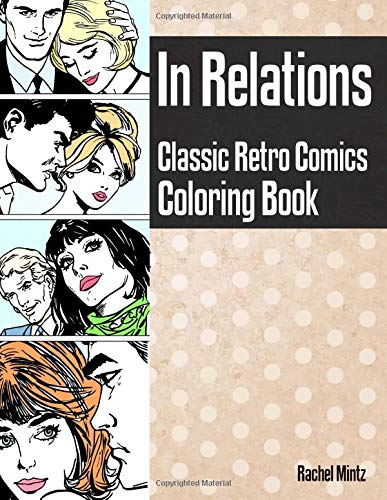In Relations Classic Retro Comics Coloring Book Pop Art Style Sketches Couples In Marriage Work Love For Teenagers Adults