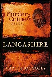 Murder & Crime in Lancashire