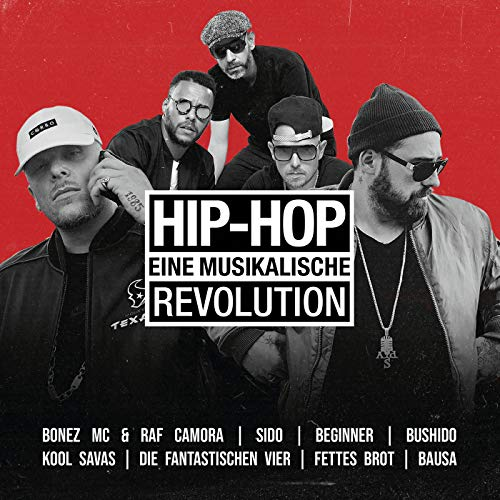 Hip Hop - Eine musikalische Revolution [Explicit]