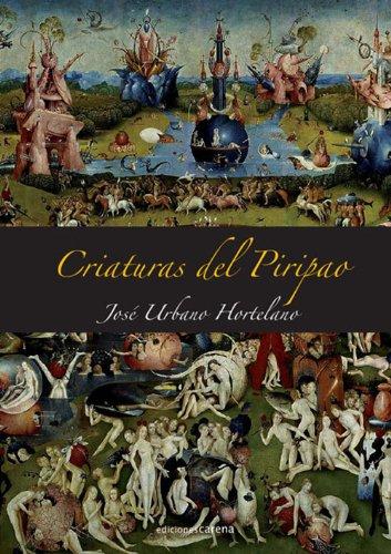 Criaturas del Piripao por José Urbano Hortelano