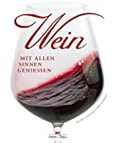 Wein: Mit allen Sinnen genießen