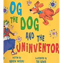 Og the Dog and the Uninventor by Andrew Murray (2002-03-01)