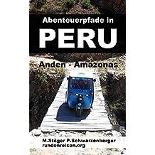Abenteuerpfade in Peru: Anden - Amazonas (rundenreisen 2)