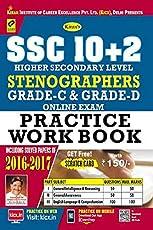 SSC 10+2 Stenographer Grade 'C' and Grade 'D' Practice Work Book - 2301