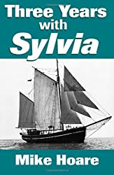 Three Years with Sylvia by Mike Hoare (2010-08-01)