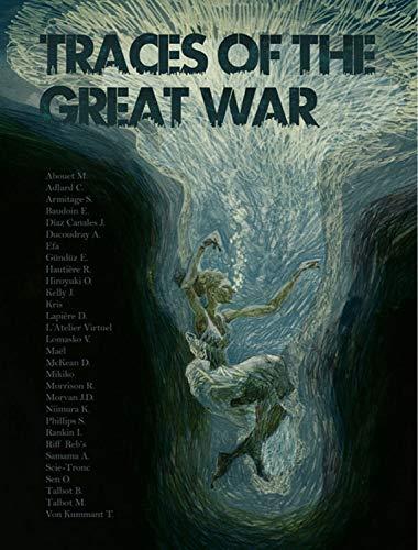 Traces of the Great War por Joe Kelly