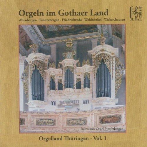Orgeln im Gothaer Land-Vol.1-