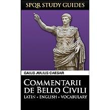 Caesar: The Civil War in Latin + English (SPQR Study Guides Book 2) (English Edition)