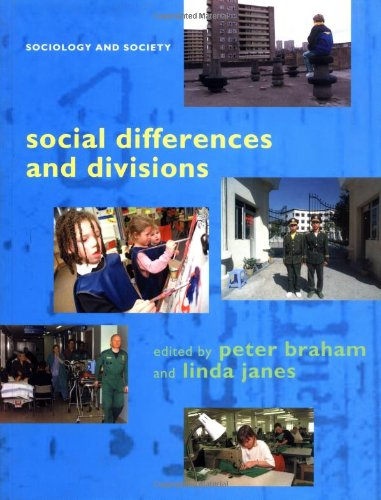 Social Differences and Divisions (Sociology and Society)