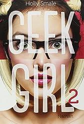 Geek Girl - Tome 2