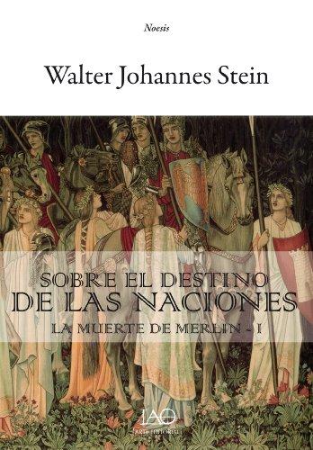 Sobre el Destino de las Naciones: La Muerte de Merlín - I