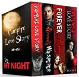 Box Set: Vampire Love Story Series (Four paranormal romance novels) (English Edition)
