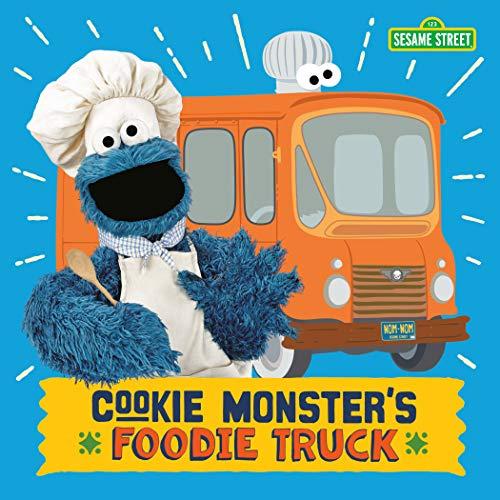 Cookie Monster's Foodie Truck (Sesame Street) (Monster Truck Board Book)