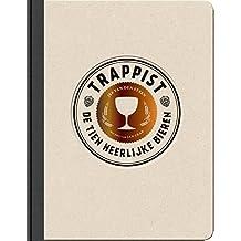 Trappist: de tien heerlijke bieren