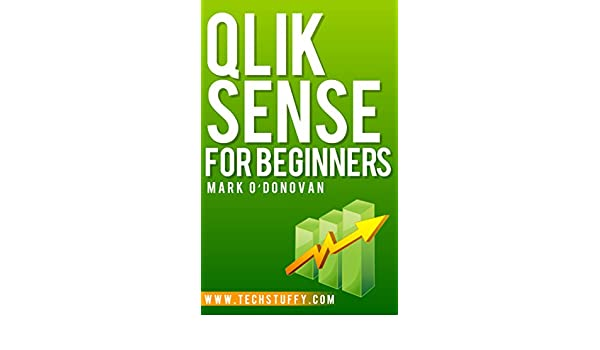 Qlik sense for beginners ebook mark odonovan amazon kindle store fandeluxe Gallery