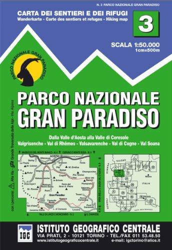 Carta n. 3 Parco nazionale Gran Paradiso. Carta dei sentieri e dei rifugi (Carta. Valli) por Istituto Geografico Centrale