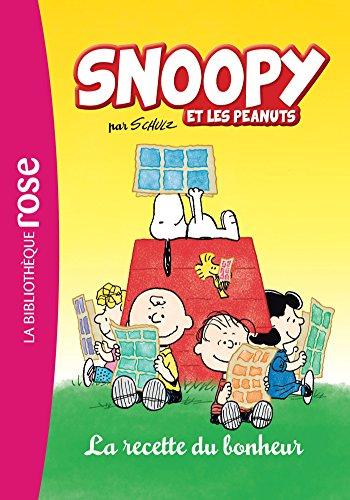 Snoopy et les Peanuts 02 - La recette du bonheur