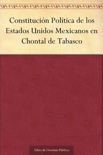 constitucion-politica-de-los-estados-unidos-mexicanos-en-chontal-de-tabasco