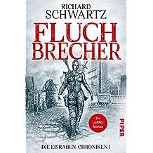 Fluchbrecher: Die Eisraben-Chroniken 1 (German Edition)