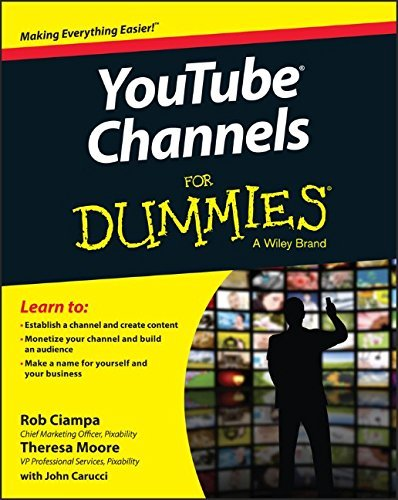 YouTube Channels For Dummies by Rob Ciampa (15-May-2015) Paperback