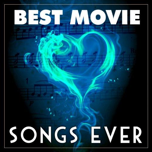 Best Movie Songs Ever