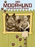 Der Moorhund: Der geheimnisvolle Sumpf