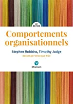 Comportements organisationnels 18e édition de Stephen Robbins;Timothy Judge;Véronique Tran