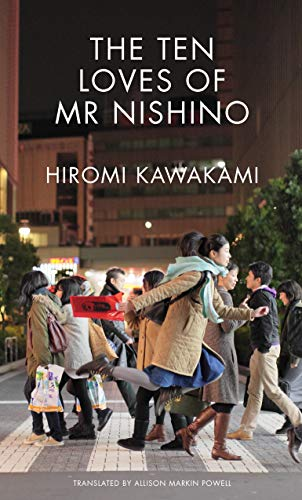 The Ten Loves of Mr Nishino: The Politics of Feeling (English Edition)