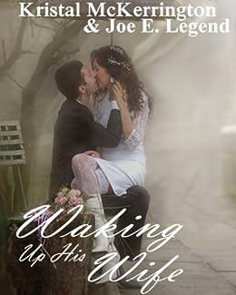 Waking Up His Wife (English Edition) di [McKerrington, Kristal]