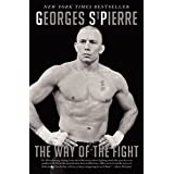 The Way of the Fight by Georges St. Pierre (2013-11-12)