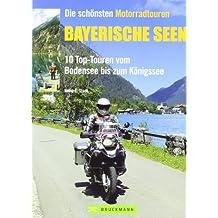Die schönsten Motorradtouren Bayrische Seen: 10 Top-Touren vom Bodensee bis zum Königssee