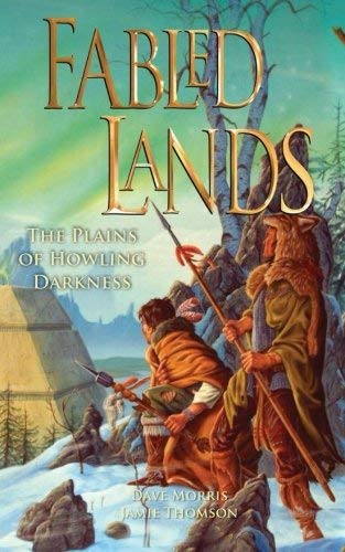 Fabled Lands 4: The Plains of Howling Darkness by Dave Morris (2010-12-01)