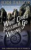 What Could Possibly Go Wrong (The Chronicles of St Mary's Book 6) (English Edition)