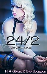 24/2: Zartharte Liebe