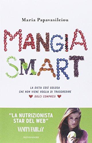 mangia-smart-la-dieta-cosi-golosa-che-non-ti-viene-voglia-di-trasgredire