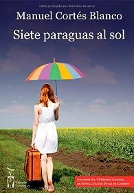 Siete paraguas al sol par  Manuel Cortés Blanco