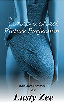 Untouched Picture Perfection (BBW First Time Erotic Romance) (English Edition) par [Zee, Lusty]