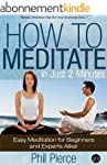 How to Meditate in Just 2 Minutes: Ea...