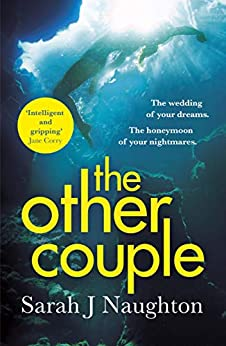 The Other Couple: The Amazon Number One Bestseller by [Naughton, Sarah J.]