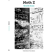METH Z NO. 492 by GERARDO ARANA (2011-01-01)