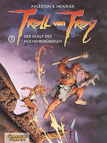 Troll von Troy, Bd.2, Der Skalp des Hochehrwürdigen