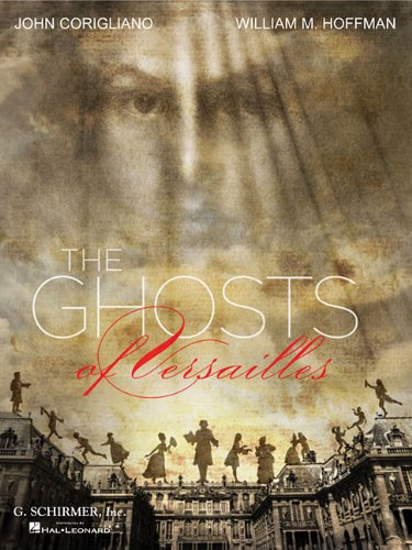 (The Ghosts of Versailles: A Grand Opera Buffa in Two Acts: Piano-Vocal Score)