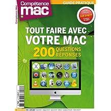 Tout faire avec votre Mac en 200 questions-réponses