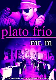 Plato Frío par Mr. M