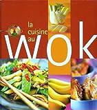 La Cuisine Au Wok...